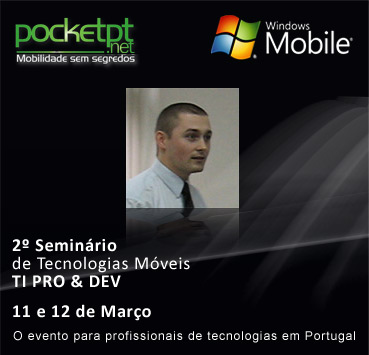 Win Mobile Tech Seminar in Lisbon, 11-12 March, 2009